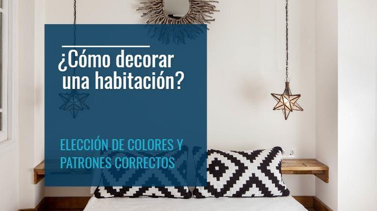 C mo decorar una habitaci n elecci n de colores y patrones for Como disenar una habitacion