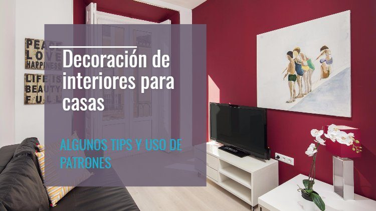 decoración de interiores de casas, housmy, blog decoración, portal inmobiliario